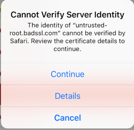 iOS 11 - Changes to how untrusted certificates are presented